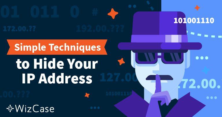 Cách để Ẩn Địa chỉ IP của Bạn và Trở nên Ẩn danh