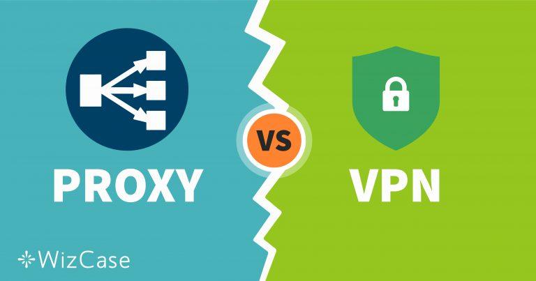 Proxy hay VPN: Công cụ Bảo mật Trực tuyến nào Tốt nhất cho Bạn?