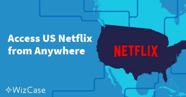 Cách bỏ chặn Netflix tại Việt Nam (Đã kiểm chứng Tháng Bảy 2020)