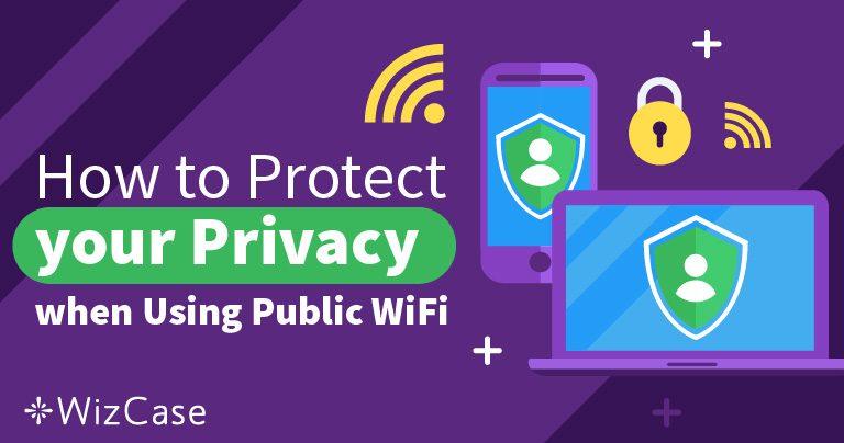 Sự cố bảo mật với WiFi công cộng Wizcase