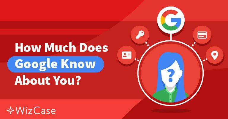 Quản lý quyền riêng tư của bạn: Những điều Google biết về bạn và những điều bạn có thể làm