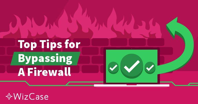 Tường lửa là gì và VPN có thể vượt qua nó như thế nào?