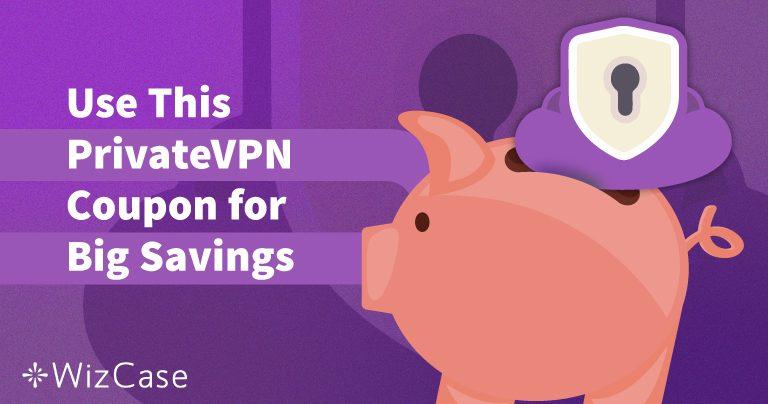 Phiếu giảm giá PrivateVPN còn hiệu lực năm 2020: Tiết kiệm đến 65% ngay hôm nay