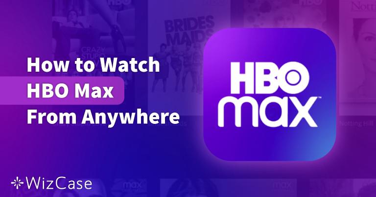 Xem HBO Max tại Việt Nam năm 2021