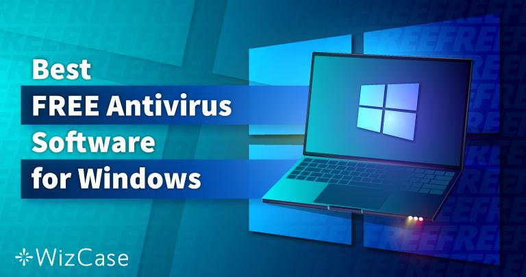 6 phần mềm diệt virus MIỄN PHÍ tốt nhất dành cho Windows (năm 2021)