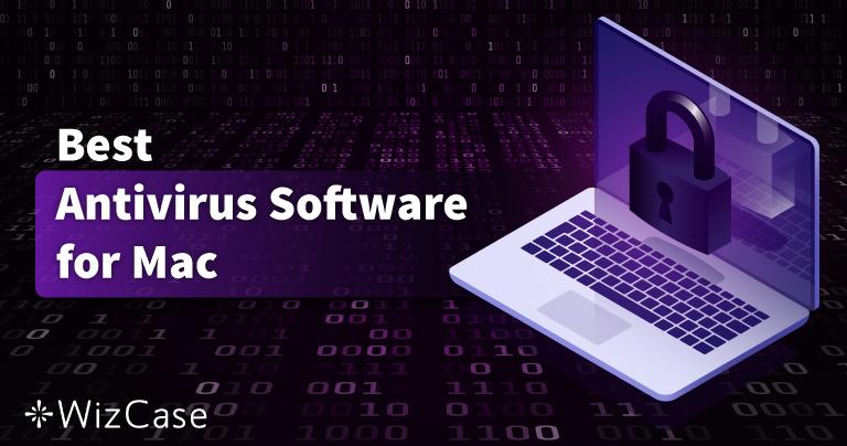 10 Antivirus tốt nhất cho Mac năm 2021 (Miễn phí và trả phí)