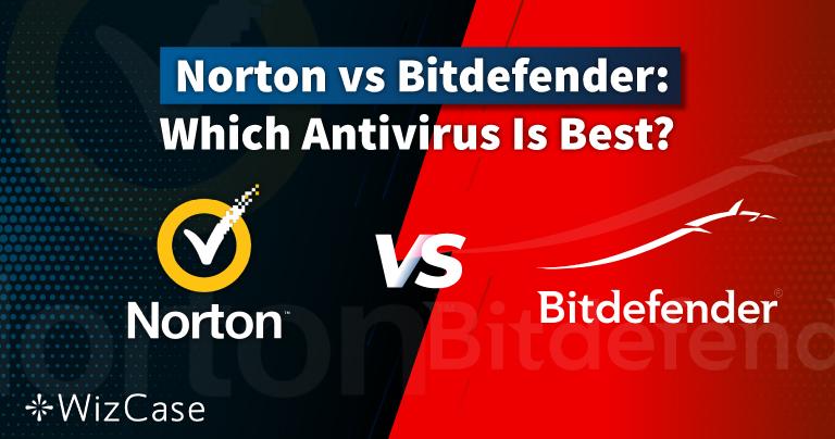 Norton so với Bitdefender năm 2021: Trình chống virus nào tốt hơn?
